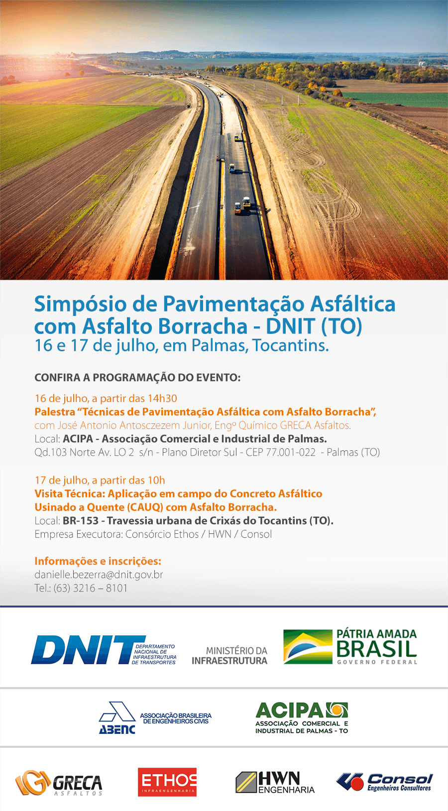 Simpósio de Pavimentação Asfáltica com Asfalto Borracha - DNIT (TO) 16 e 17 de julho, em Palmas, Tocantins.
